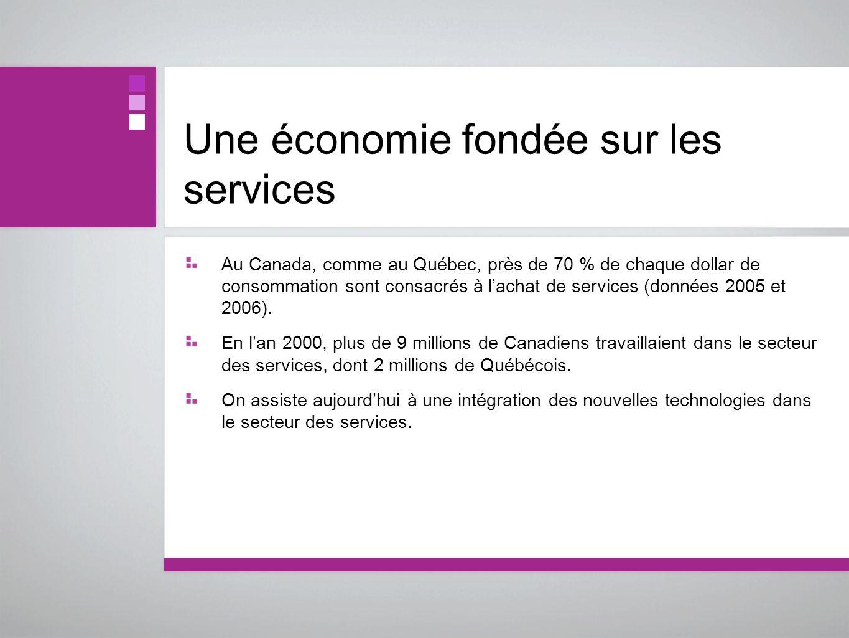 Une économie fondée sur les services