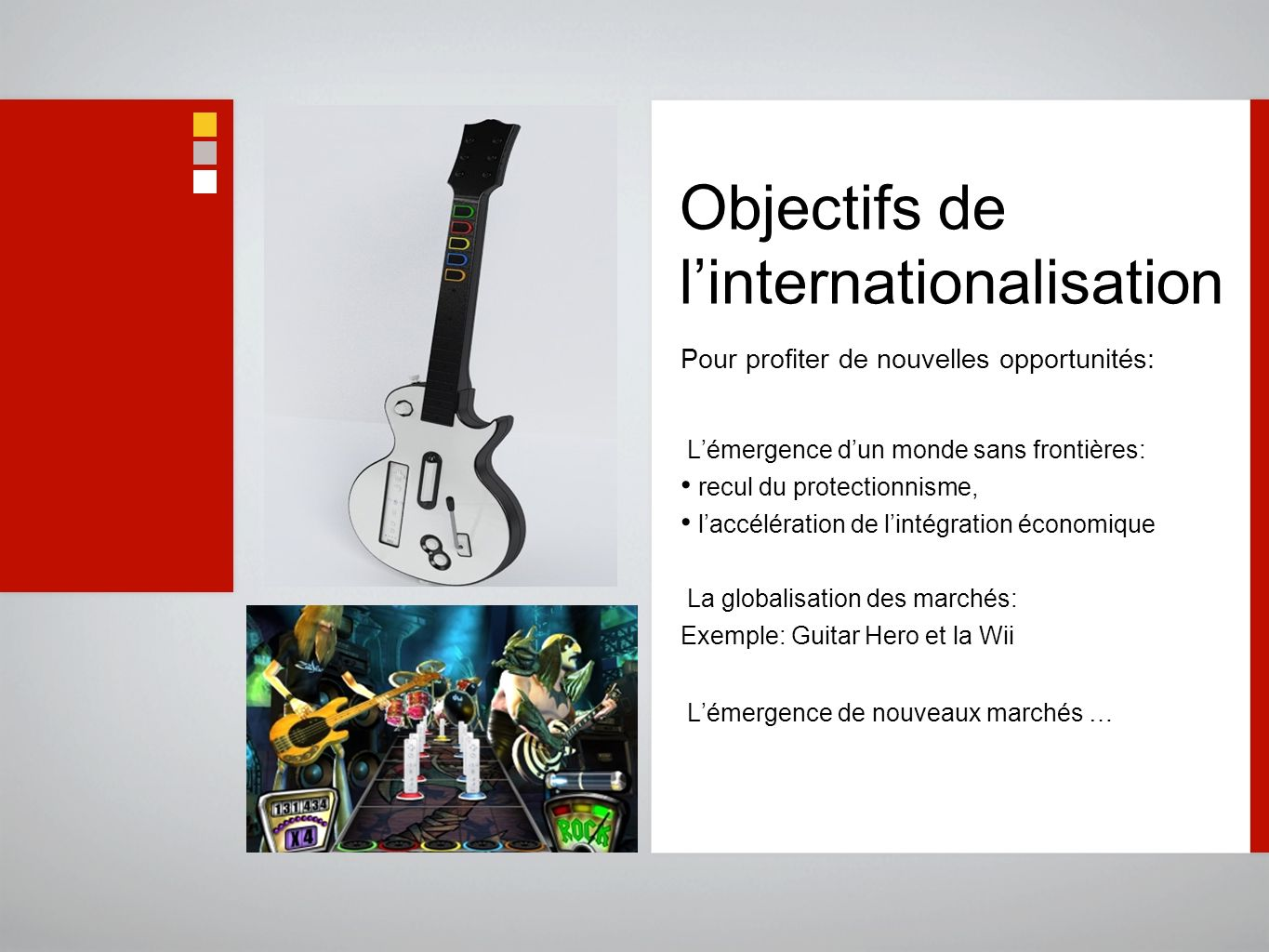 Objectifs de l'internationalisation