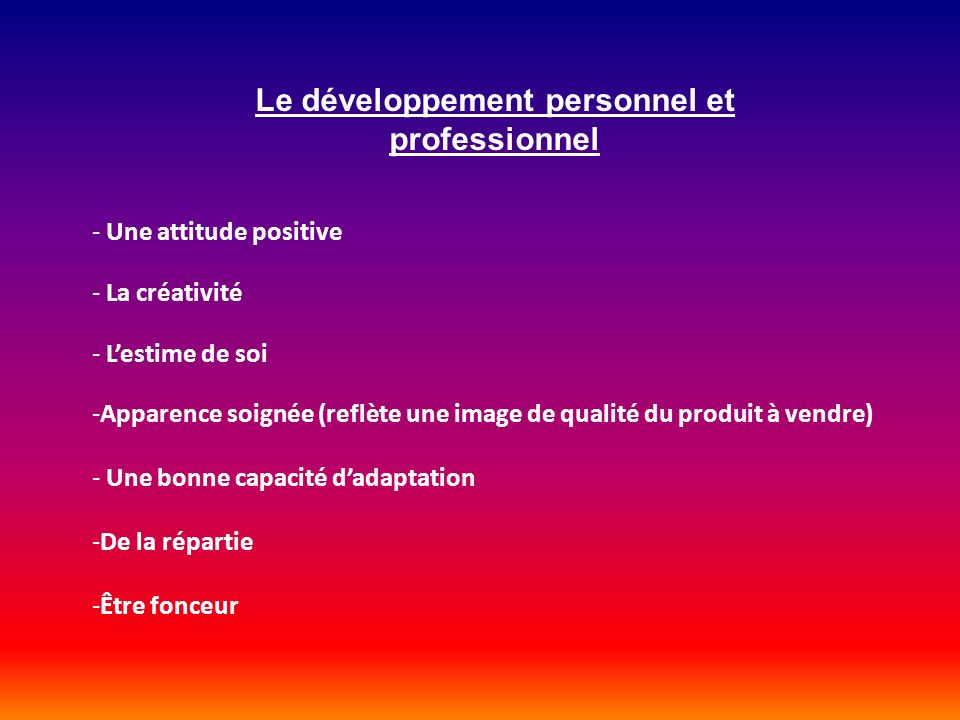 Le développement personnel et professionnel