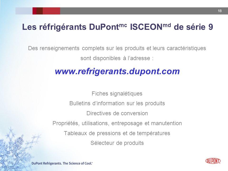 Les réfrigérants DuPontmc ISCEONmd de série 9