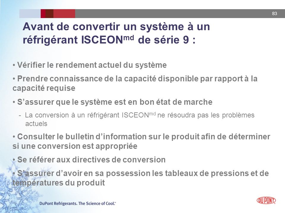 Avant de convertir un système à un réfrigérant ISCEONmd de série 9 :