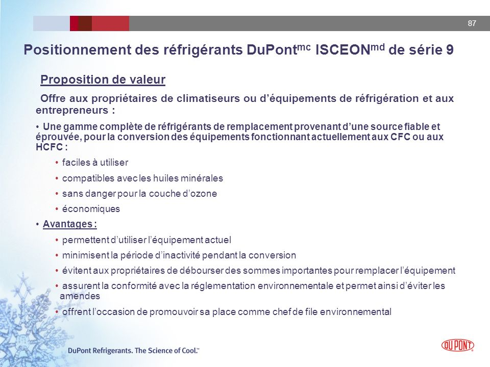 Positionnement des réfrigérants DuPontmc ISCEONmd de série 9