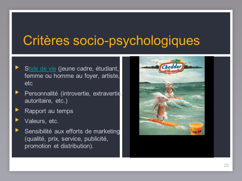 Critères socio-psychologiques
