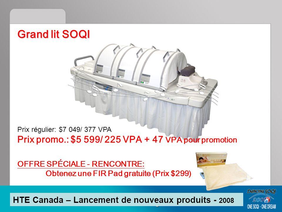 Grand lit SOQI Prix promo.: $5 599/ 225 VPA + 47 VPA pour promotion