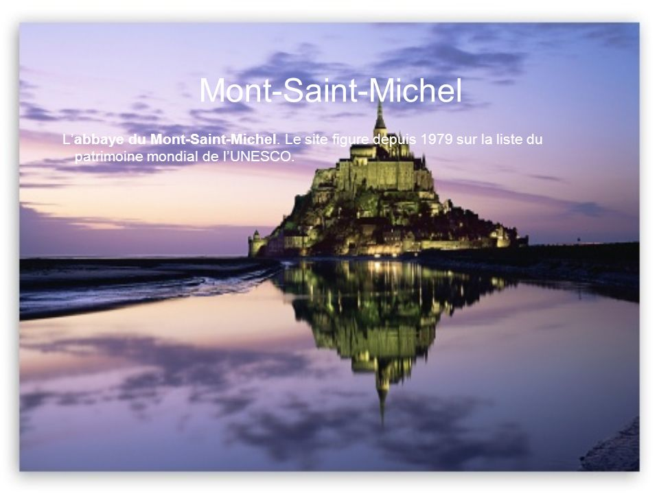 Mont-Saint-Michel L'abbaye du Mont-Saint-Michel.