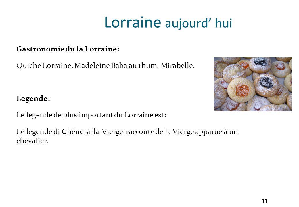 Lorraine aujourd' hui Gastronomie du la Lorraine:
