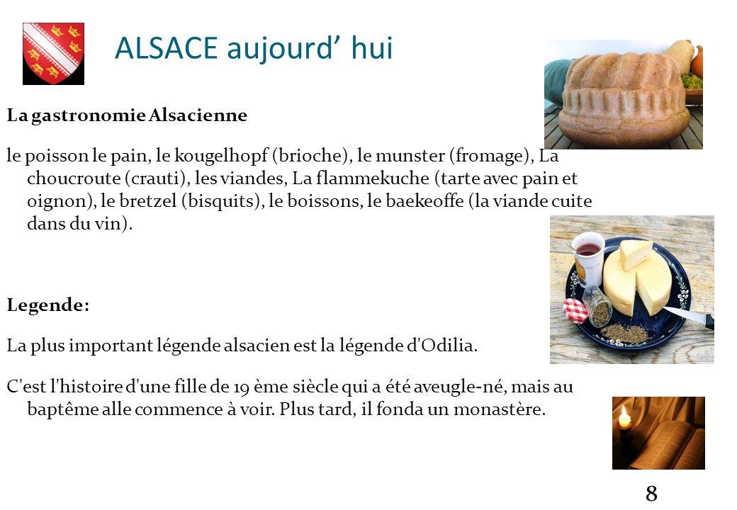 ALSACE aujourd' hui La gastronomie Alsacienne