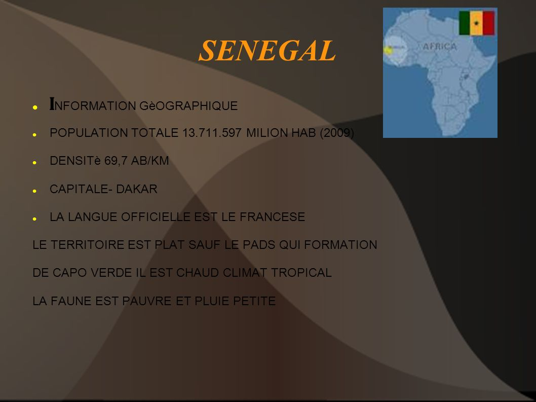 SENEGAL INFORMATION GèOGRAPHIQUE