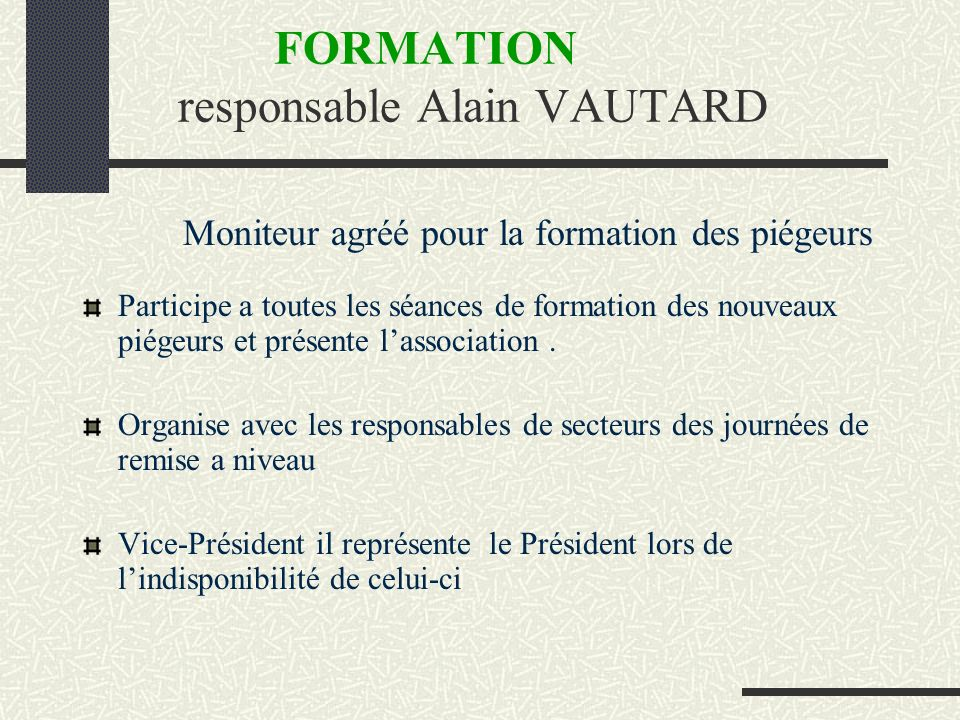 FORMATION responsable Alain VAUTARD