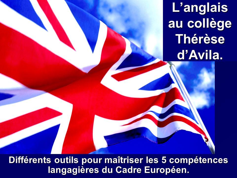 L'anglais au collège Thérèse d'Avila.