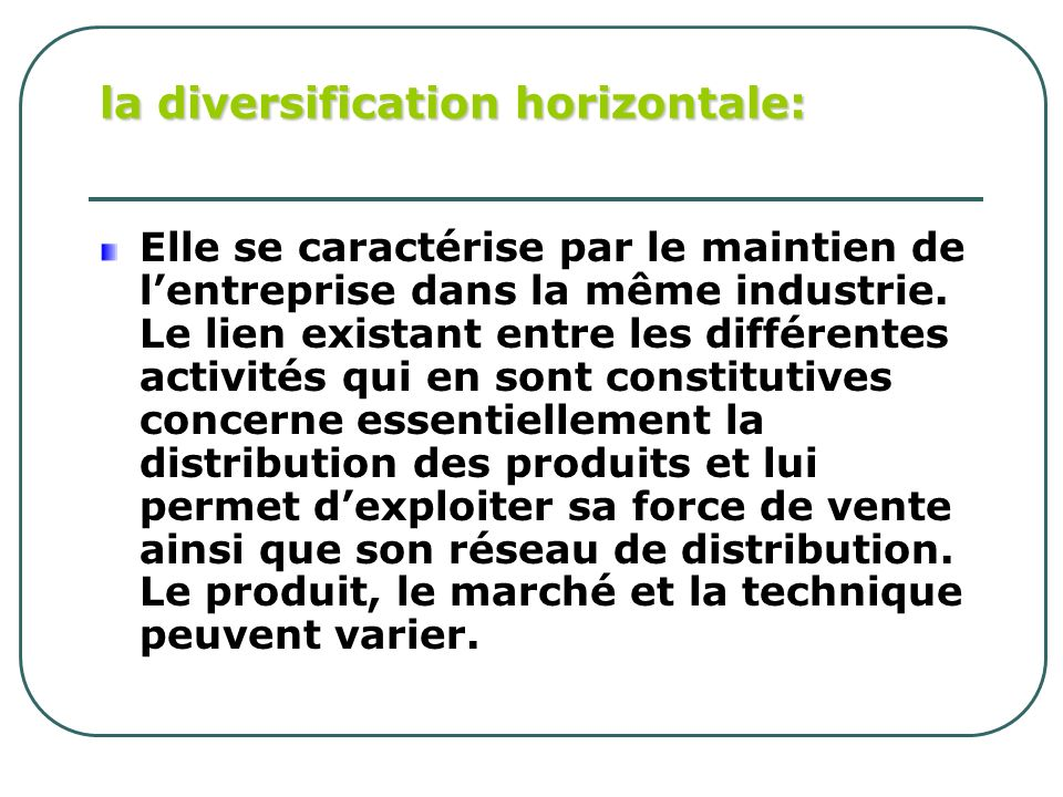 la diversification horizontale: