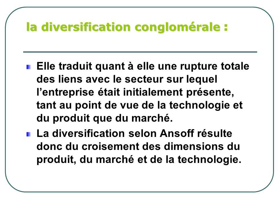 la diversification conglomérale :