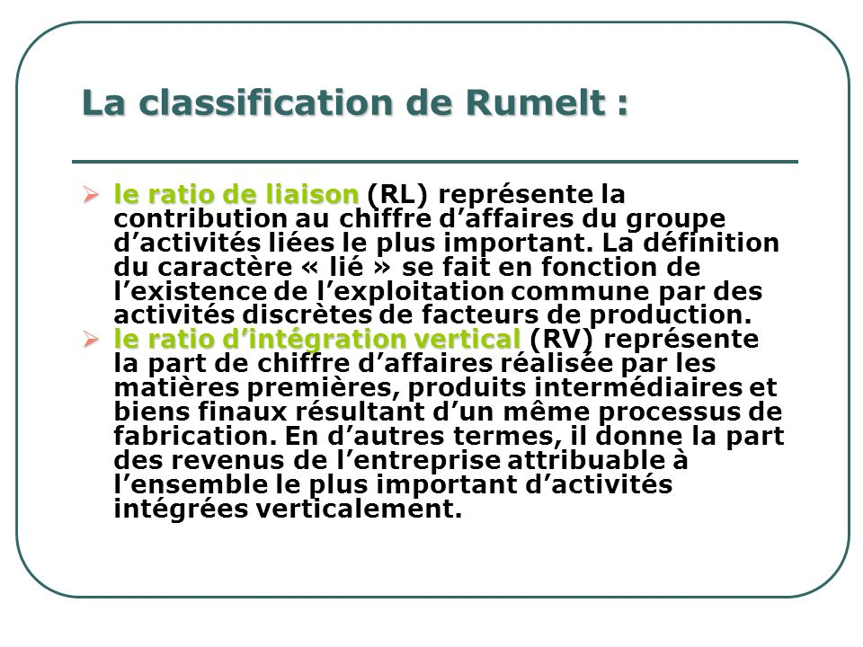 La classification de Rumelt :