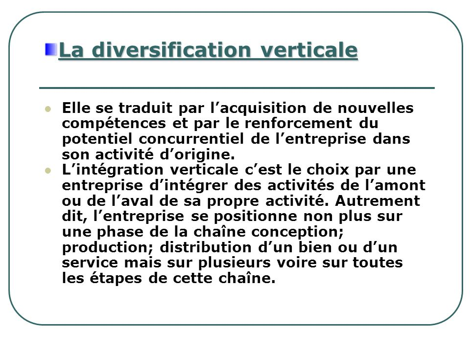 La diversification verticale