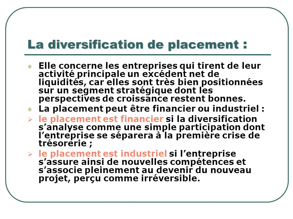 La diversification de placement :