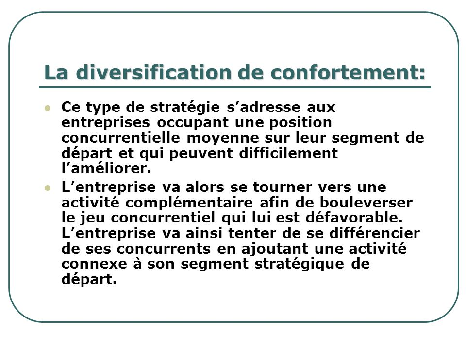La diversification de confortement:
