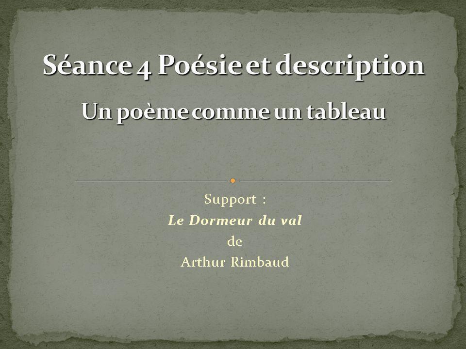 Séance 4 Poésie et description Un poème comme un tableau