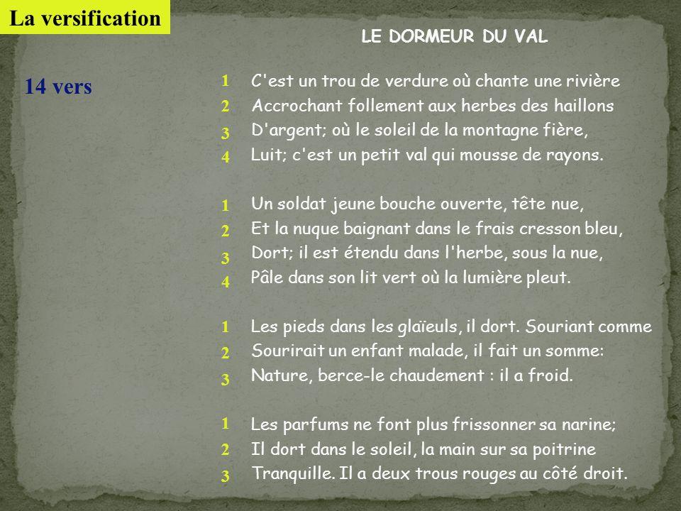 La versification 14 vers LE DORMEUR DU VAL