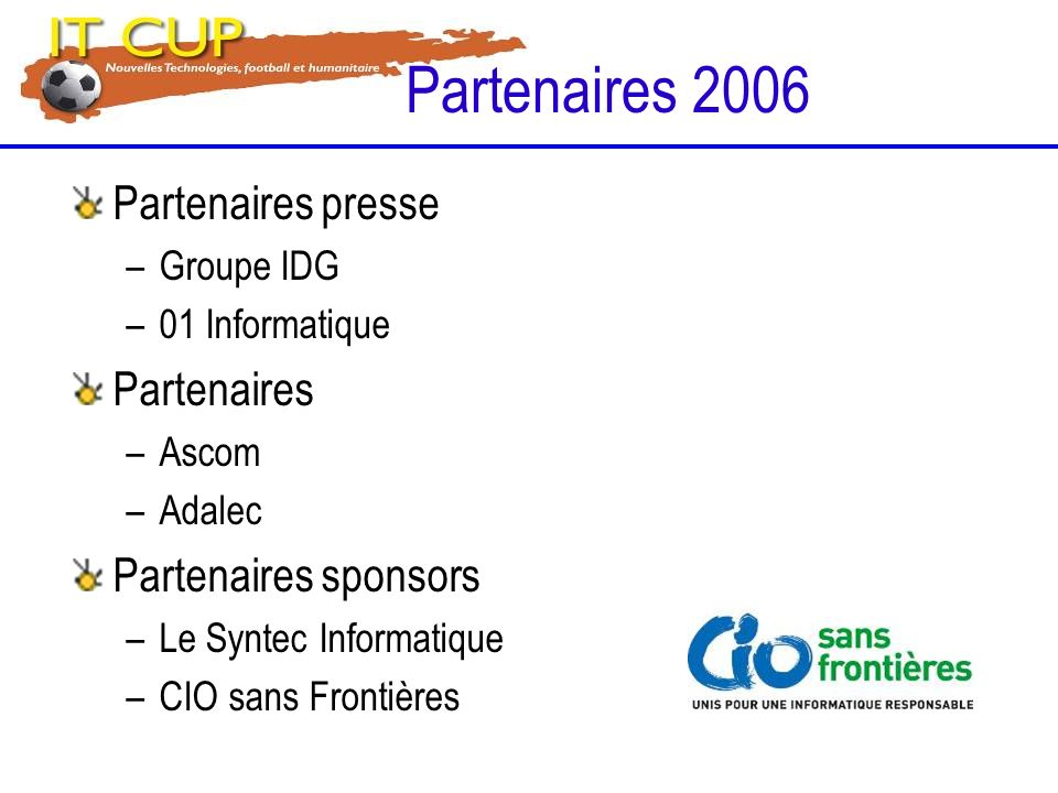 Partenaires 2006 Partenaires presse Partenaires Partenaires sponsors