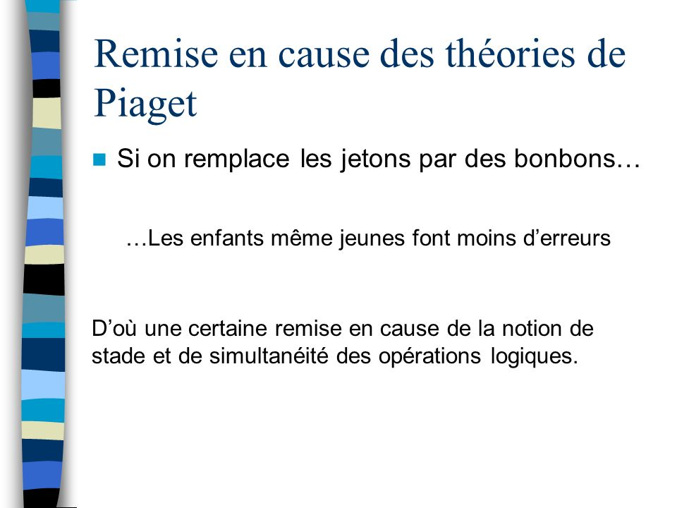 Remise en cause des théories de Piaget