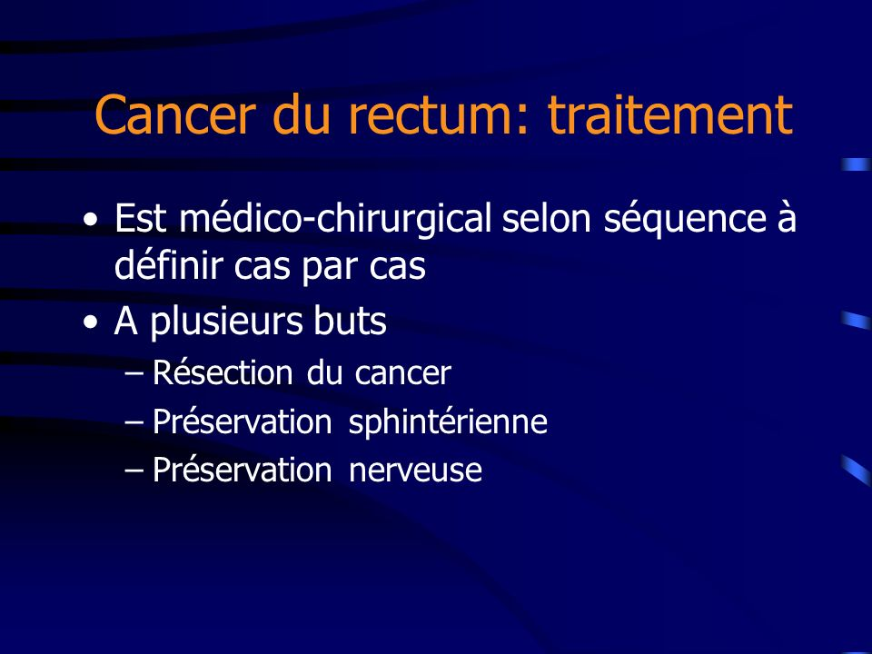Cancer du rectum: traitement