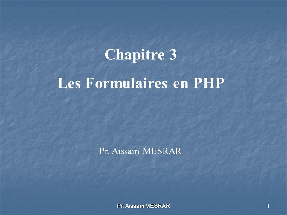 Chapitre 3 Les Formulaires en PHP