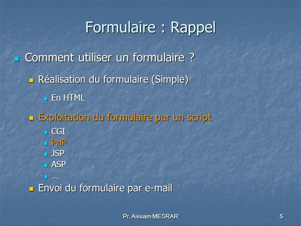 Formulaire : Rappel Comment utiliser un formulaire