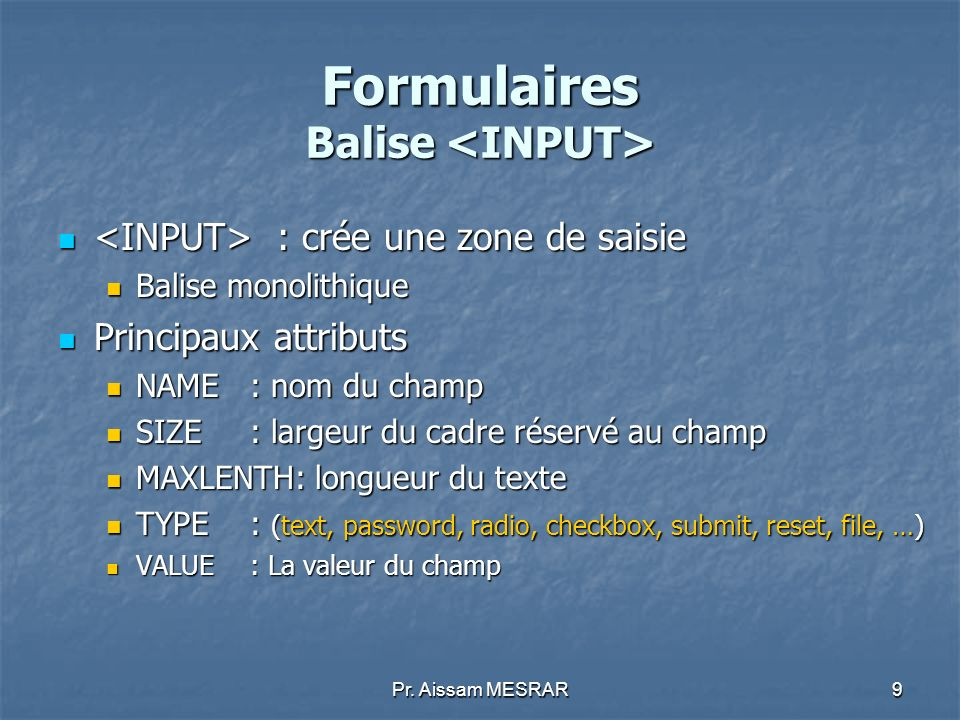 Formulaires Balise <INPUT>