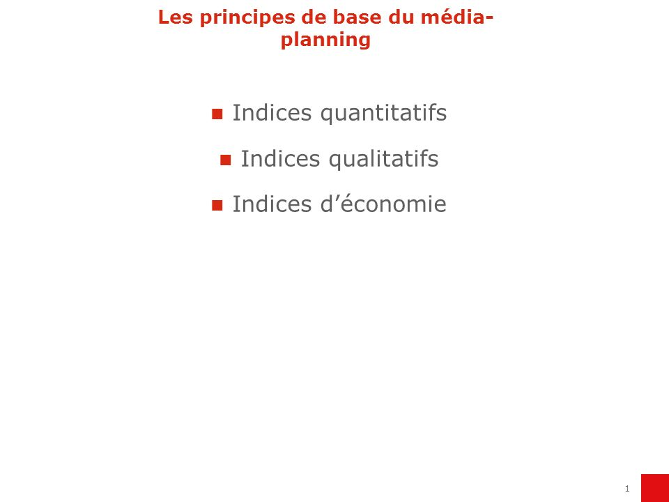 Les principes de base du média-planning