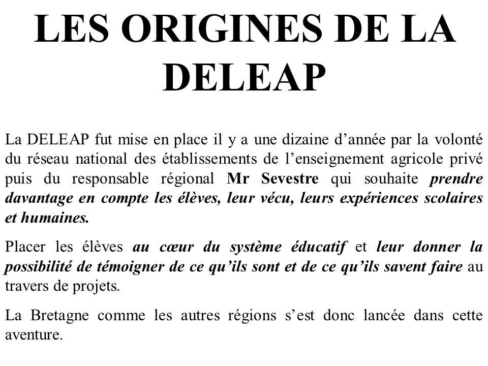 LES ORIGINES DE LA DELEAP