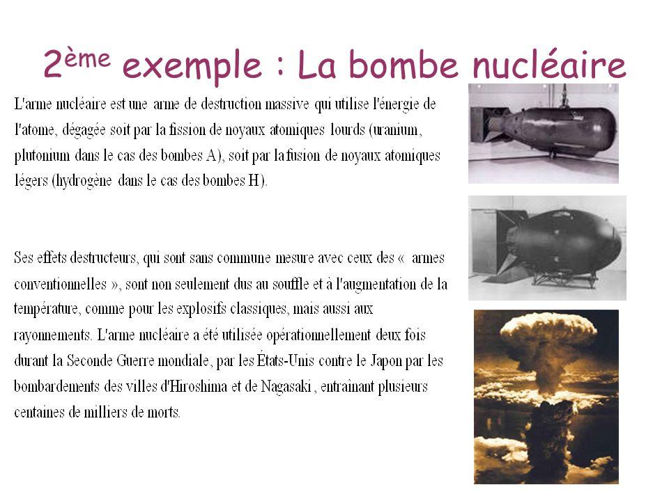 2ème exemple : La bombe nucléaire