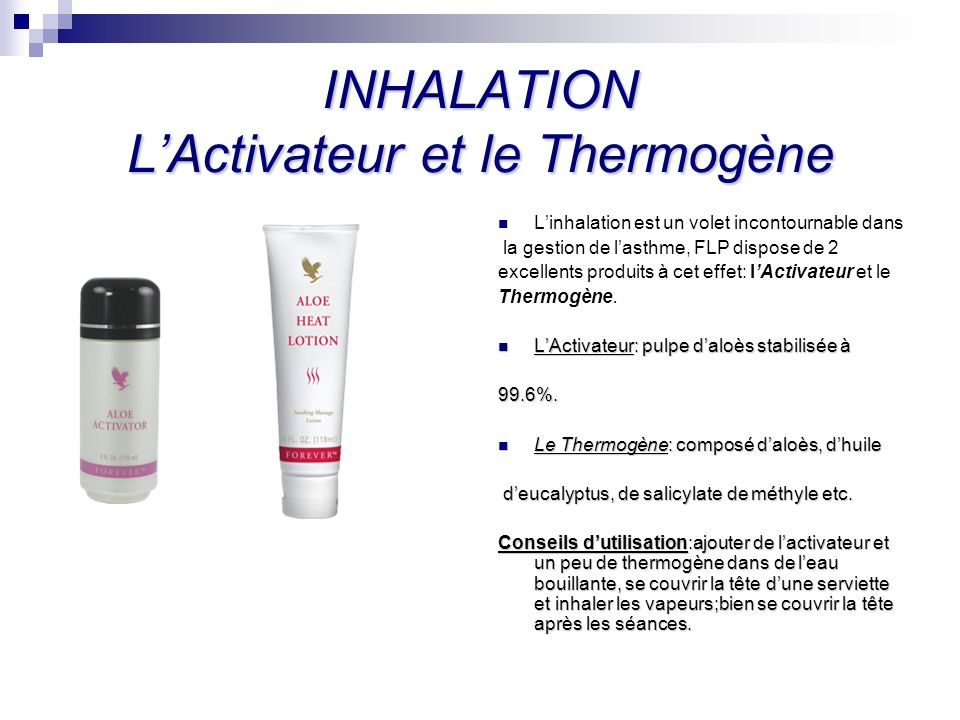 INHALATION L'Activateur et le Thermogène