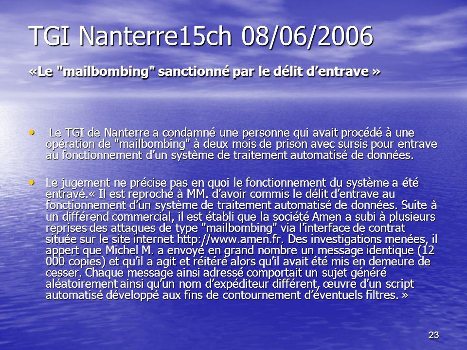 TGI Nanterre15ch 08/06/2006 «Le mailbombing sanctionné par le délit d'entrave »