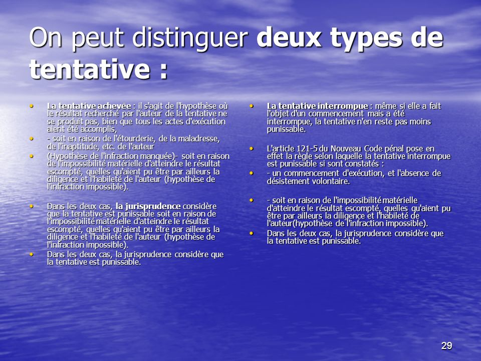 On peut distinguer deux types de tentative :