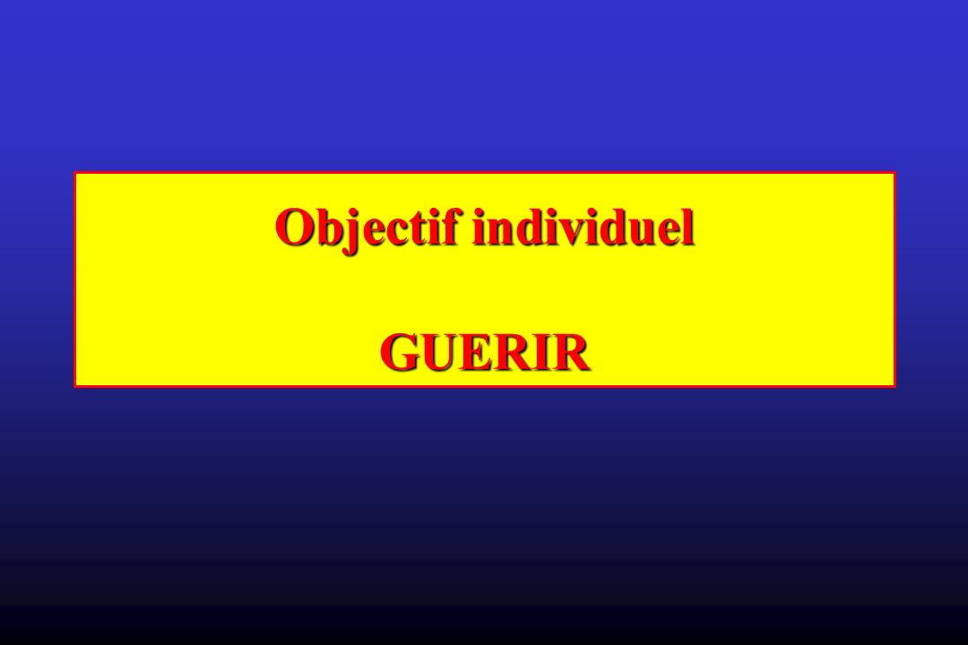 Objectif individuel GUERIR
