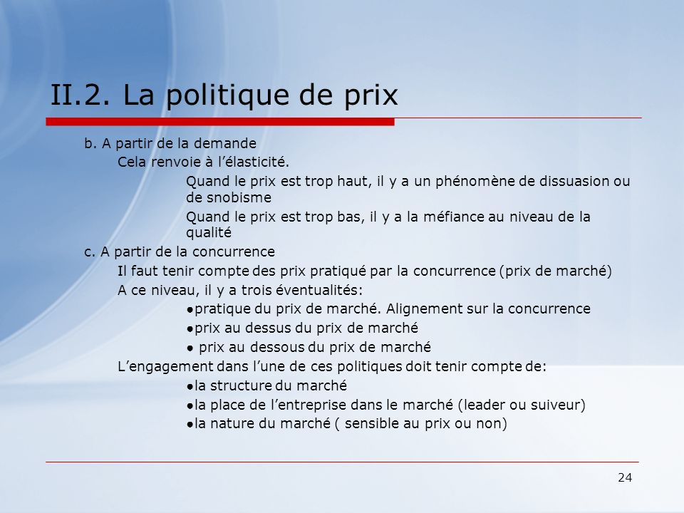 II.2. La politique de prix b. A partir de la demande