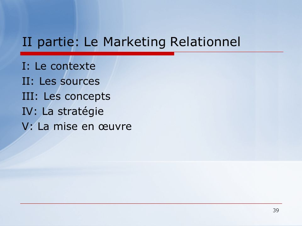 II partie: Le Marketing Relationnel