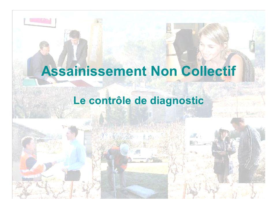 Assainissement Non Collectif Le contrôle de diagnostic