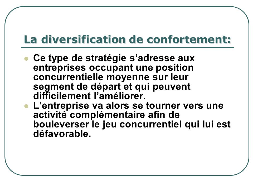 La diversification de confortement: