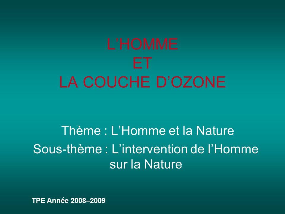 L'HOMME ET LA COUCHE D'OZONE