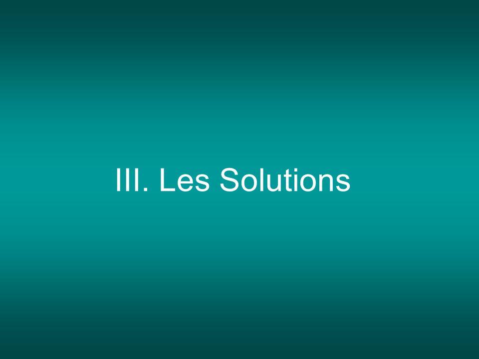 III. Les Solutions