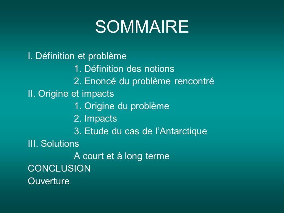 SOMMAIRE I. Définition et problème 1. Définition des notions