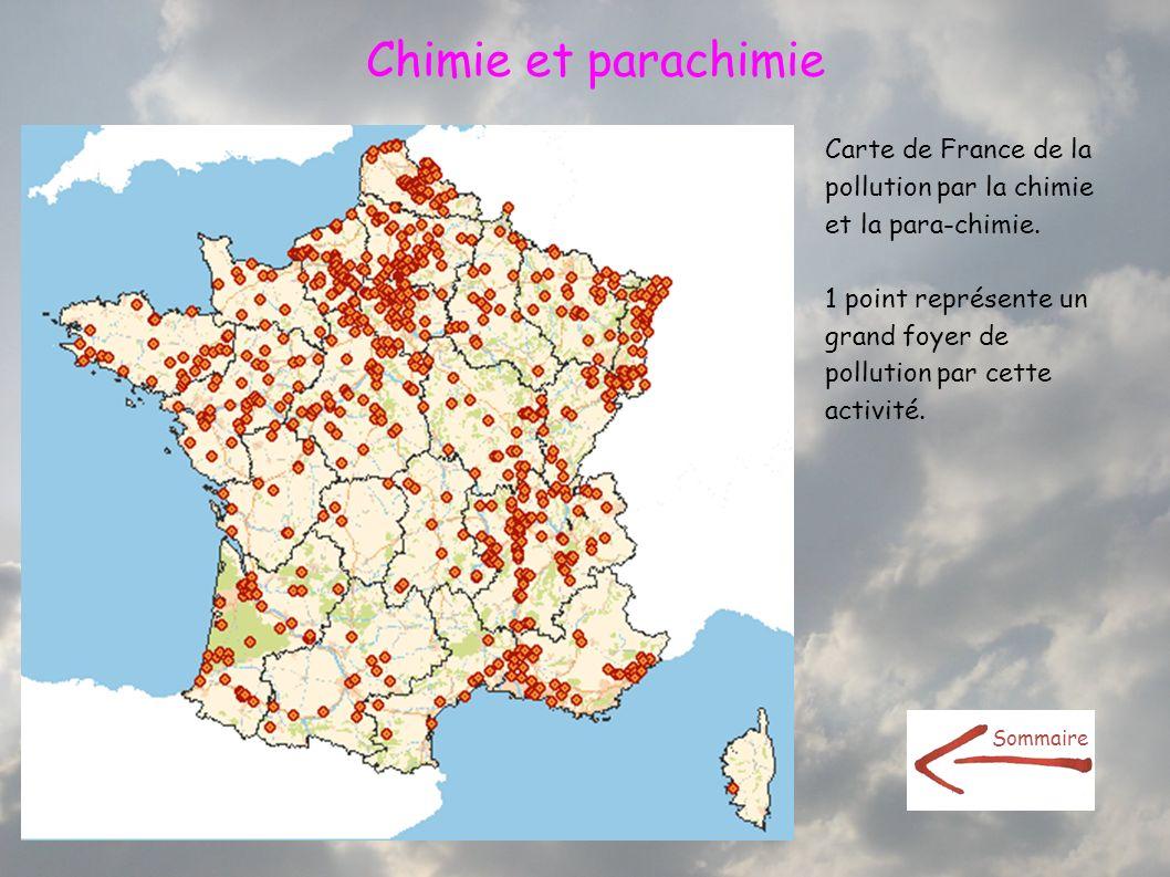 Chimie et parachimie Carte de France de la pollution par la chimie et la para-chimie.