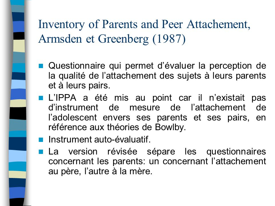 Inventory of Parents and Peer Attachement, Armsden et Greenberg (1987)