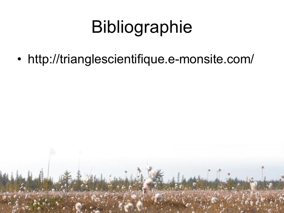 Bibliographie http://trianglescientifique.e-monsite.com/