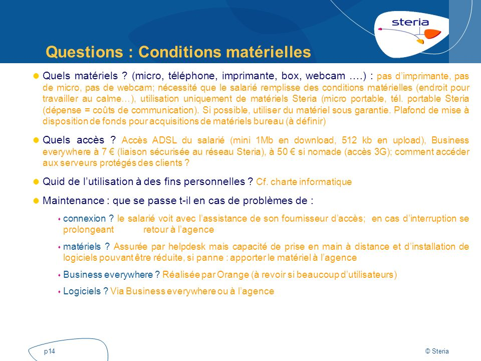 Questions : Conditions matérielles