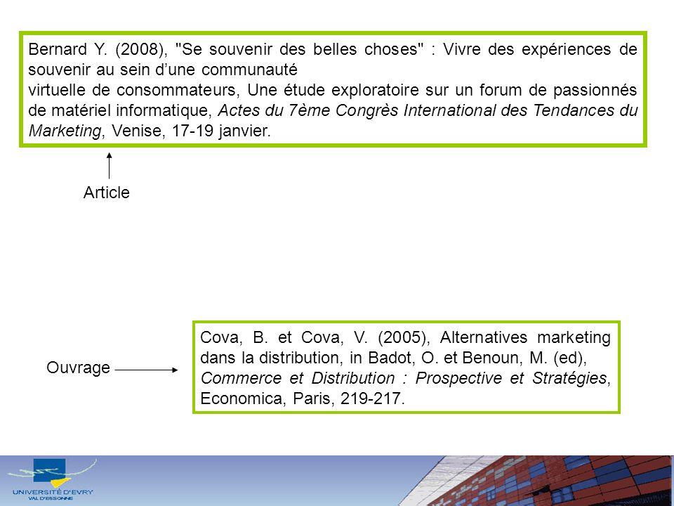 Bernard Y. (2008), Se souvenir des belles choses : Vivre des expériences de souvenir au sein d'une communauté