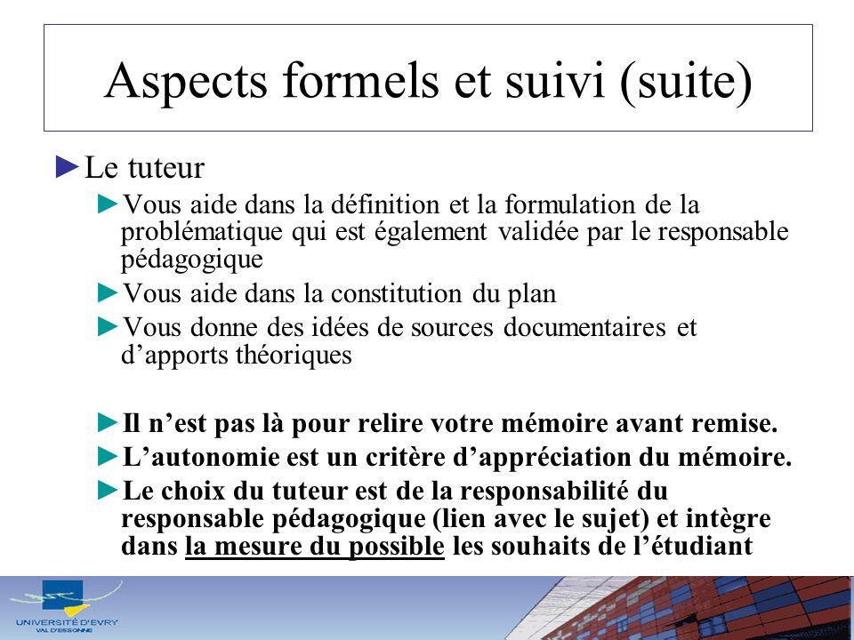 Aspects formels et suivi (suite)