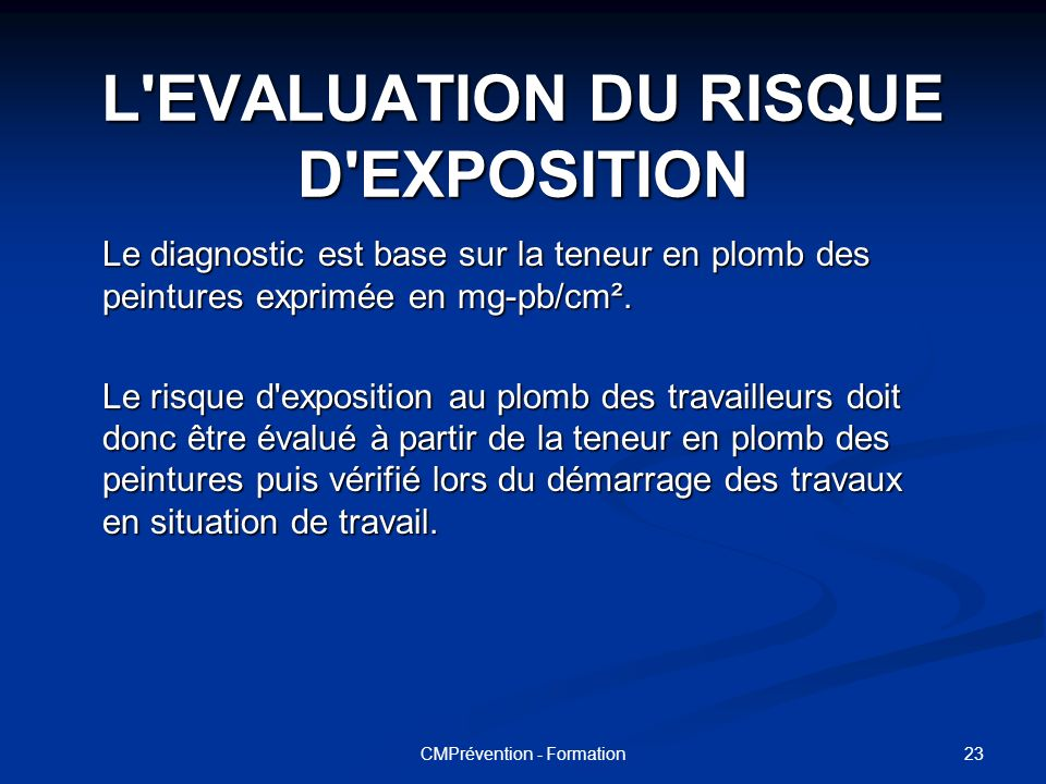 L EVALUATION DU RISQUE D EXPOSITION
