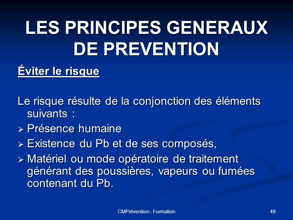LES PRINCIPES GENERAUX DE PREVENTION